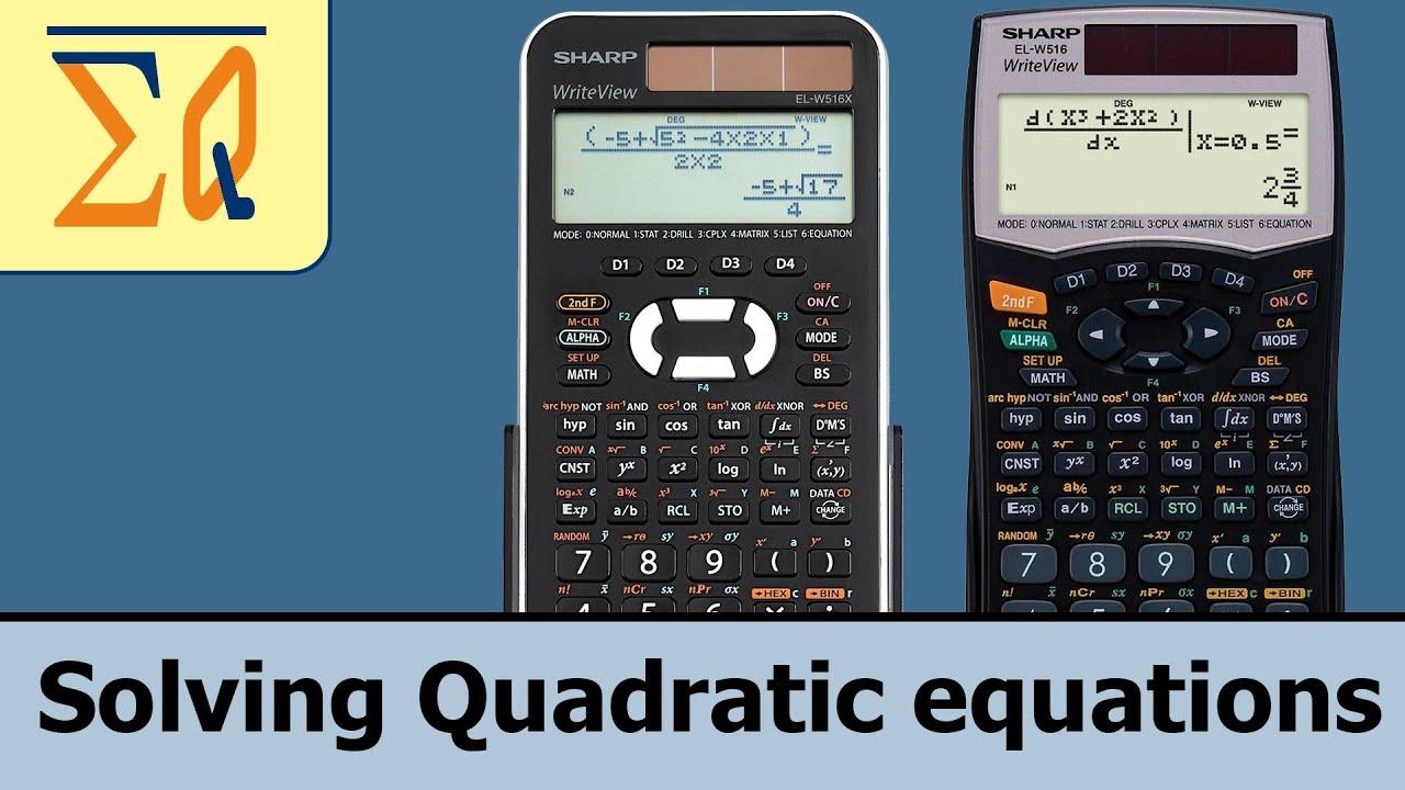 Sharp el w516 el w506x elw 516x solving quadratic equation youtube sharp el w516 el w506x elw 516x solving quadratic equation falaconquin