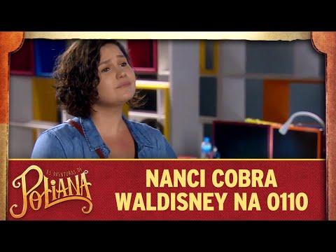 Nanci cobra Waldisney na 0110 | As Aventuras de Poliana