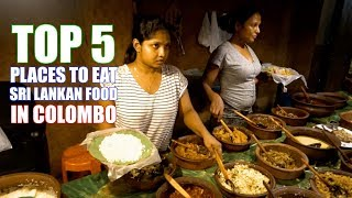 Top 5 Places to eat in Colombo Sri Lanka - Food Tour Sri Lankan - Restaurants in Colombo -