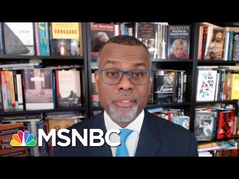 Eddie Glaude: 'What We Are Witnessing… Is An All-Out Assault On American Democracy' | MSNBC