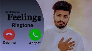 Feeling : Sumit Goswami Ringtone 2k2k