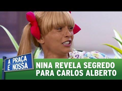Nina revela segredo para Carlos Alberto | A Praça É Nossa (20/04/17)