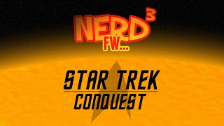 Nerd³ FW - Star Trek: Conquest