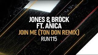 Jones Brock Feat Anica Join Me Ton Don Remix