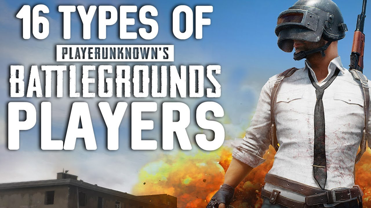 16 Types Of Pubg Players Youtube