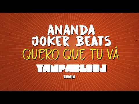 Yan Pablo DJ Joker Beats e Ananda - Quero que tú vá REMIX