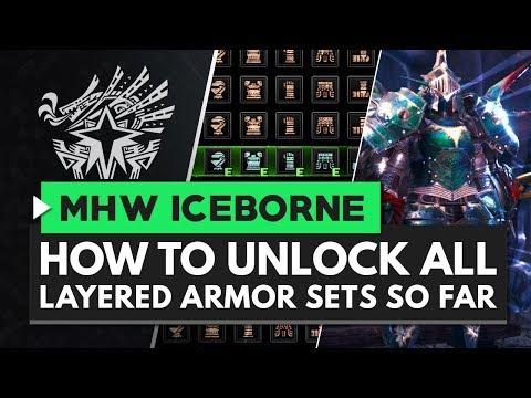 Monster Hunter World Iceborne | How to Unlock All Layered Armor Sets So Far