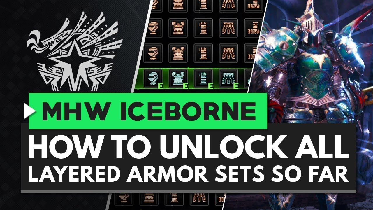 Monster Hunter World Iceborne | How to Unlock All Layered Armor Sets So Far thumbnail