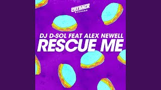 Play Rescue Me (feat. Alex Newell)