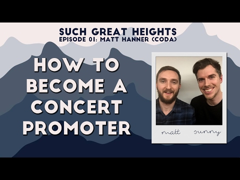 How To Become a Concert Promoter | Such Great Heights Podcast (#01)