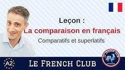 La comparaison en français : comparatifs et superlatifs