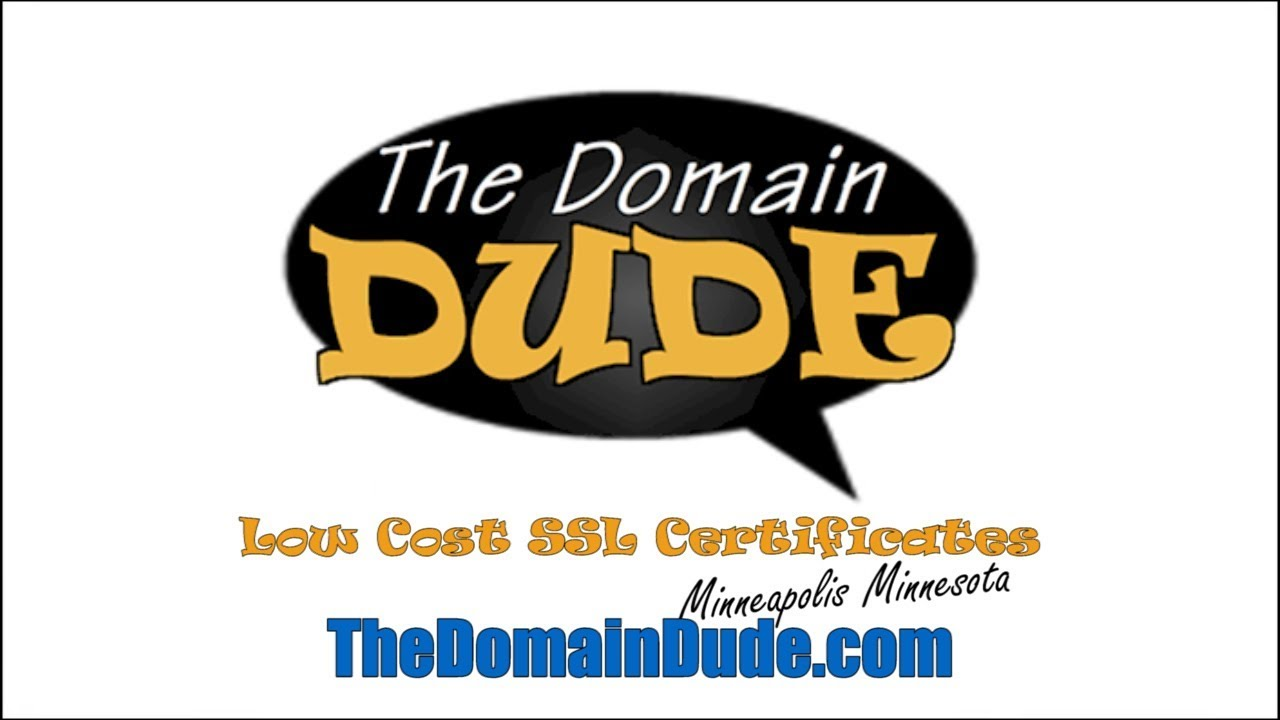 Low Cost Ssl Certificates From The Domain Dude Minneapolis Mn Youtube