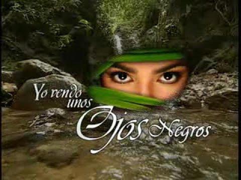 Entrada de la Telenovela Yo Vendo unos Ojos Negros (2004)