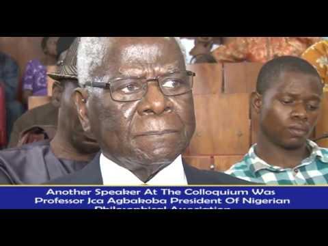 PROFFESSOR GODWIN SOGOLO EMERITUS PROFESSOR OF PHILOSOPHY  HONOURED WITH A COLLOQUIUM AT 70