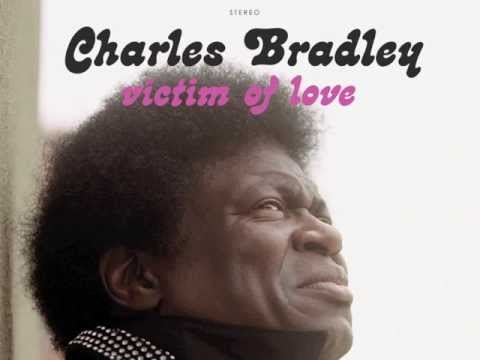 Charles Bradley - Love Bug Blues
