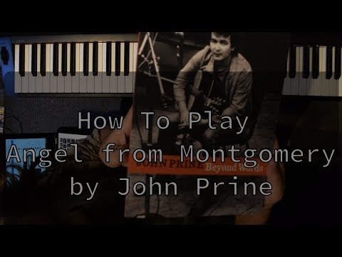 How to Play Angel from Montgomery by John Prine Chords