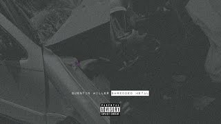 Quentin Miller - Bad Influence ft. Jeremih (Shredded Metal)