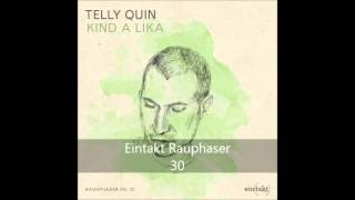 Telly Quin Kind a lika Ep Eintakt Records