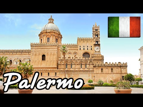 Palermo 2018 • Italy • Top Things to See and Do (Palermo • Italia • Cosa vedere e fare)