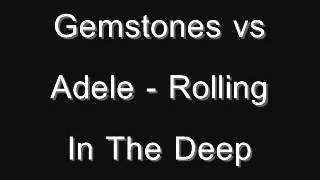adele roling in the deep vs gemstones