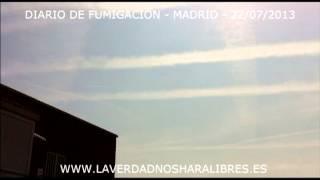 Fumigada brutal, agradecimientos e indignación - DIARIO DE FUMIGACIÓN CHEMTRAIL - MADRID 22/07/2013