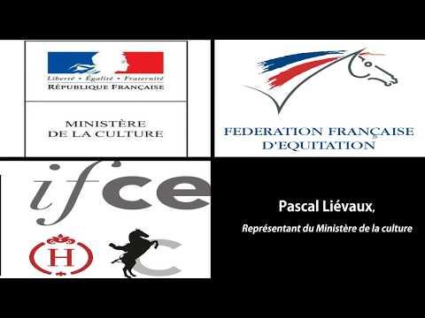 Convention FFE / IFCE «Equitation de tradition française» Pascal Liévaux clôture