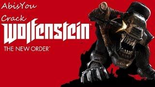 [Tuto Crack] Wolfenstein the new order HD FR