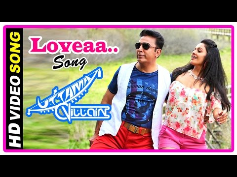 Uttama Villain Movie | Title Credit | Songs | Loveaa Loveaa Song | Kamal Haasan | Ghibran