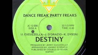 DESTINY - Dance Freak, Party Freaks