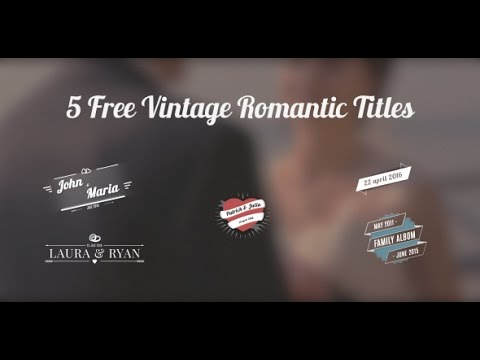 5 FREE Vintage Wedding Titles - After Effects Template - YouTube