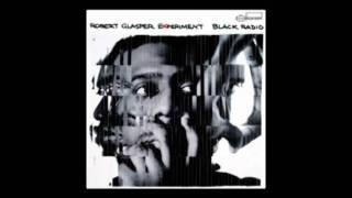 "Robert Glasper Experiment Ft. King ""Move Love"""