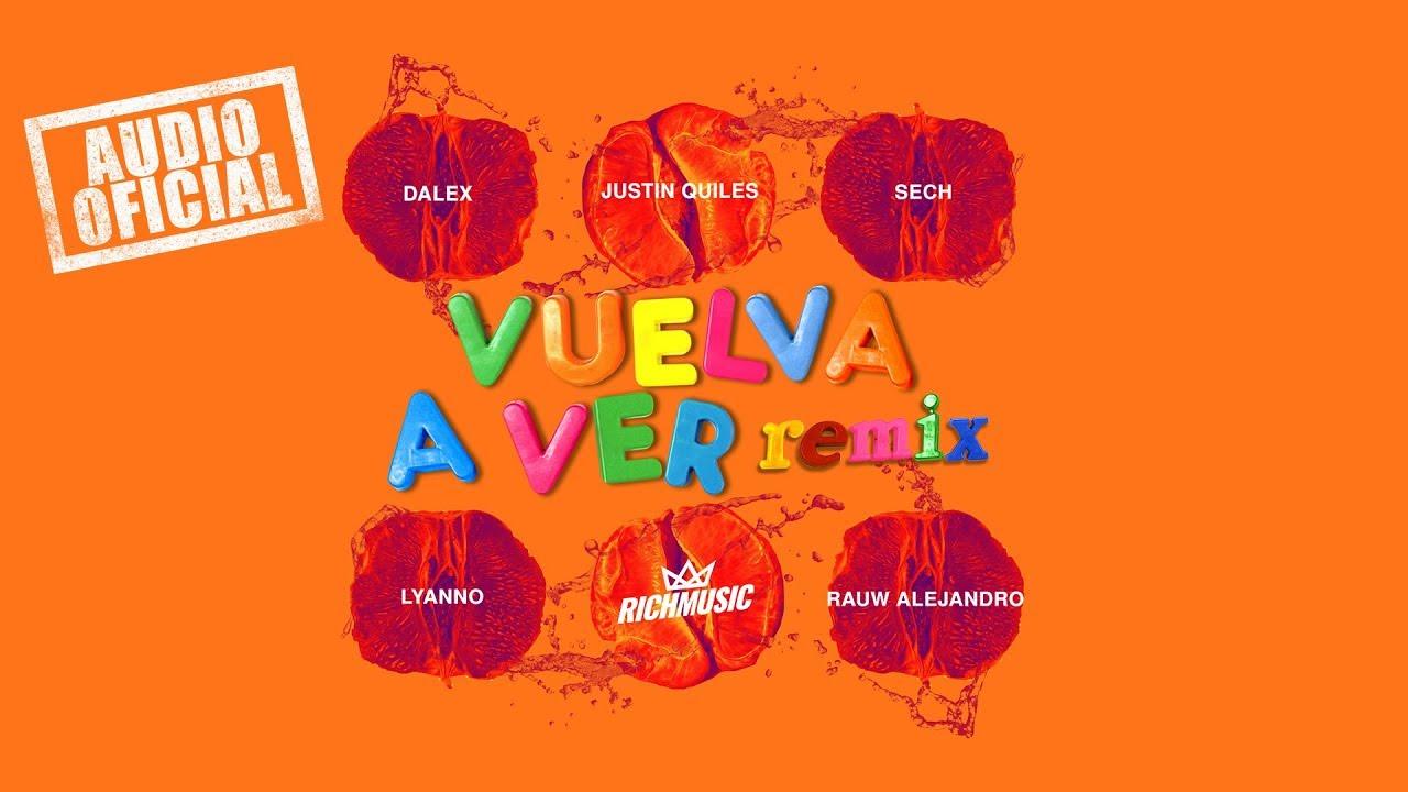 Dalex - Vuelva A Ver Remix - Lyanno, Justin Quiles, Sech, Rauw Alejandro (Audio Oficial)