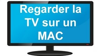 Video Regarder la TV sur son Mac gratuitement ! download MP3, 3GP, MP4, WEBM, AVI, FLV November 2017
