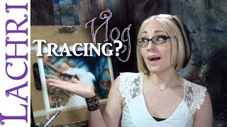 Artist Vlog  Is it ok to trace?    Lachri