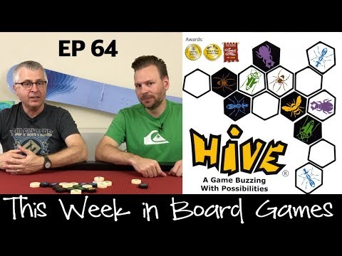 Hive Review - Ep 64: This Week in Board Games