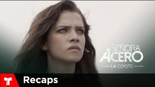 Señora Acero 4 | Recap (11/10/2017) | Telemundo Novelas