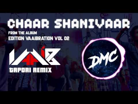 [Bollywood] Chaar Shanivaar - DJ VaaiB Tapori Remix