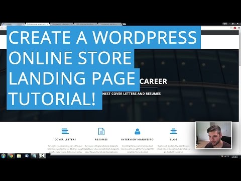 How To Create A Wordpress Online Store Landing Page | E-Commerce Tutorial! 2015