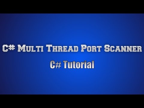 C# [Open Source] TCP PortScanner How to create your own