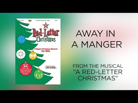 Away in a Manger (Lyric Video) | A Red-Letter Christmas [A Simple Christmas Musical for Kids]