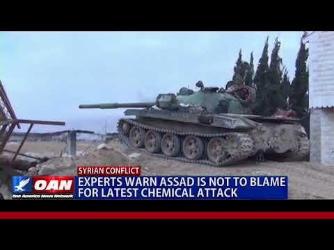 Experts Warn Assad is Not to Blame for Latest Chemical Attack