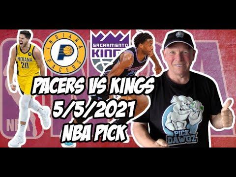 Indiana Pacers vs Sacramento Kings 5/5/21 Free NBA Pick and Prediction NBA Betting Tips