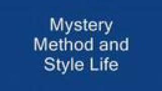 Mystery Method Style Life ( I