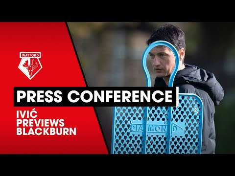 IVIĆ ON SARR, NGAKIA, INJURIES & BLACKBURN ROVERS | PRESS CONFERENCE