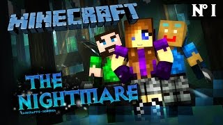 [ Minecraft ] The Nightmare - Episode 1 - Une nouvelle équipe