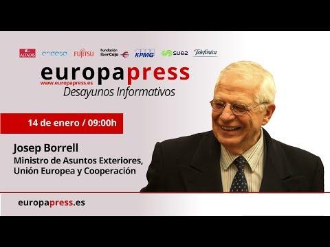 Desayuno Informativo de Europa Press con el ministro de Asuntos Exteriores, Josep Borrell