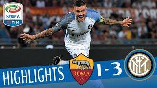 Roma - Inter 1-3 - Highlights - Giornata 2 - Serie A TIM 2017/18 streaming