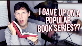I GAVE UP ON A POPULAR BOOK SERIES?? | ADDRESSING ASSUMPTIONS