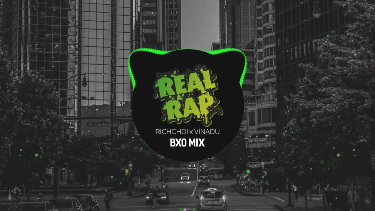 REAL RAP - RICHCHOI x VINADU (BXO Mix) | Baby I'm Real