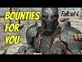Bounties for You | A Fallout 4 Mod |